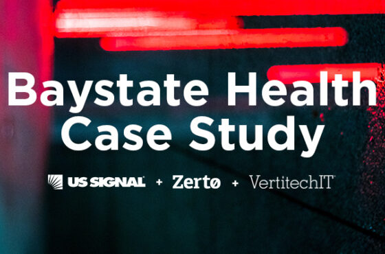 Baystate Health Keeps Health In Check With US Signal and Zerto